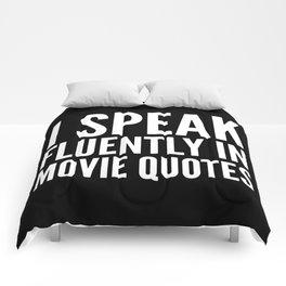 I SPEAK FLUENTLY IN MOVIE QUOTES (Black & White) Comforters