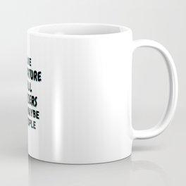 I Like Miniature Bull Terriers And Maybe 3 People Coffee Mug