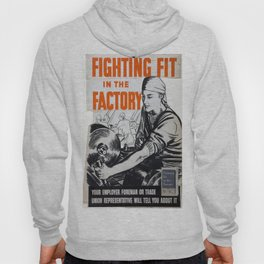 Vintage poster - Fighting Fit in the Factory Hoody