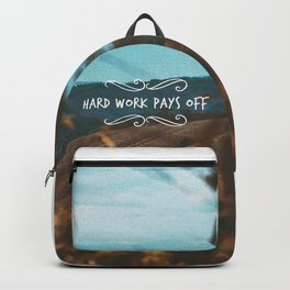 Hard work pays off Backpack
