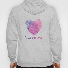 We are one - Valentine love Hoody