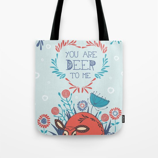 You are Deer to me Tote Bag