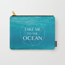 TAKE ME ... Carry-All Pouch