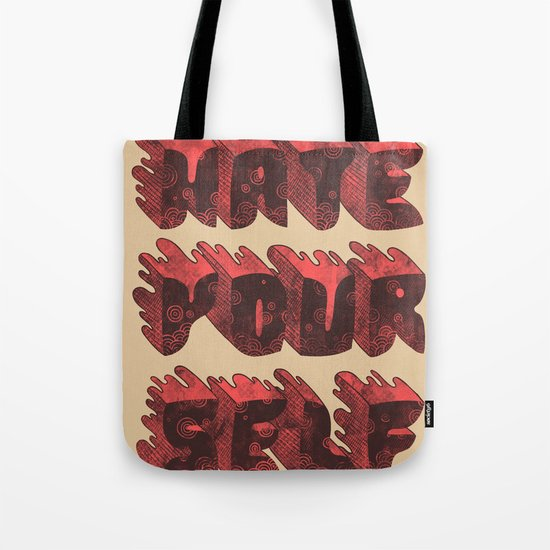 Hate Yourself Tote Bag