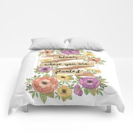 Bloom Where you Are Planted Watercolor Comforters