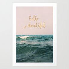 Hello Beautiful (Pink Waves) Art Print