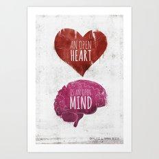 OPEN HEART, OPEN MIND Art Print