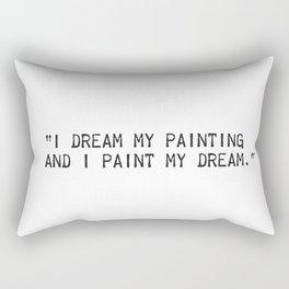 Vincent van Gogh quote Rectangular Pillow