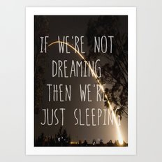 Dreaming or Sleeping Art Print