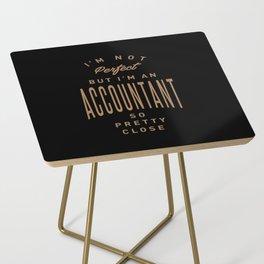 Accountant - Funny Job and Hobby Side Table