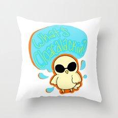 what's cloacalackin? Throw Pillow