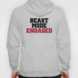 Beast Mode Engaged Gym Quote Hoody
