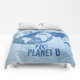 There Is No Planet B Comforters