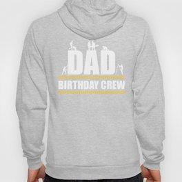 Dad Birthday Crew Construction Birthday Party, Fathers Love , Dad Appreciation, Construction Worker Hoody