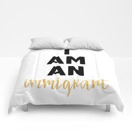 I AM AN IMMIGRANT Comforters