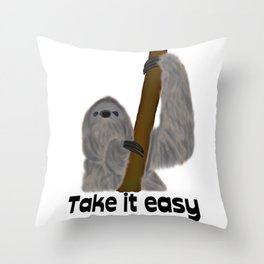Take it easy sloth Throw Pillow