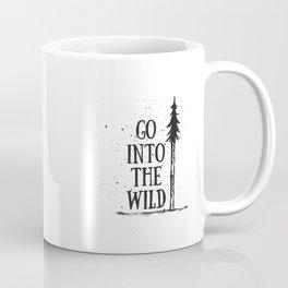 Go Into The Wild Coffee Mug