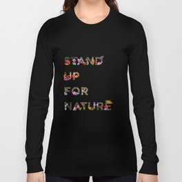 Stand Up For Nature Long Sleeve T-shirt