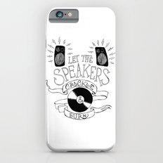 Let the Speakers... iPhone 6s Slim Case