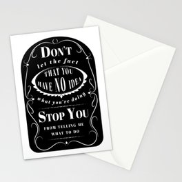 Don't Let the Fact... Stationery Cards