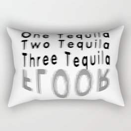 One Tequila Two Tequila Three Tequila FLOOR Rectangular Pillow