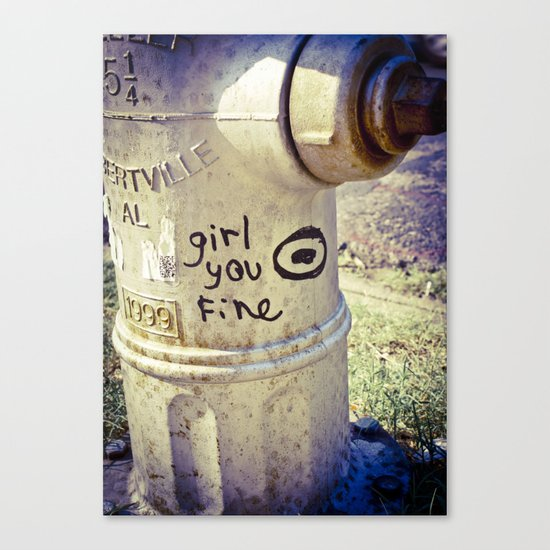 Girl You Fine Canvas Print