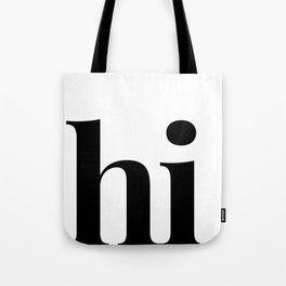 hi Tote Bag