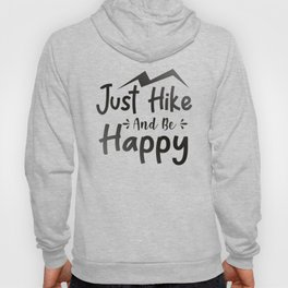 Just Hike And Be Happy bw Hoody
