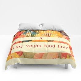 A raw vegan food love Comforters