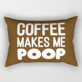 COFFEE MAKES ME POOP Rectangular Pillow