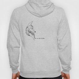 Live your life the fullest Hoody