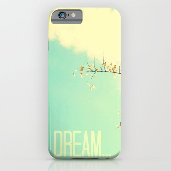 Dream... iPhone & iPod Case