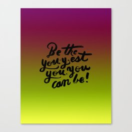 You - Inspiration Print Canvas Print