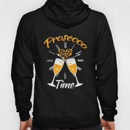 Funny Prosecco Time Clock  Hoody