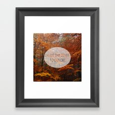 I Have the Desire to Explore Inspirational Color Photo Framed Art Print