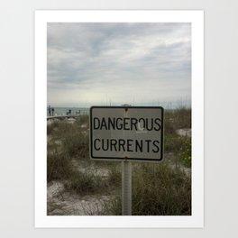 Dangerous Currents Art Print
