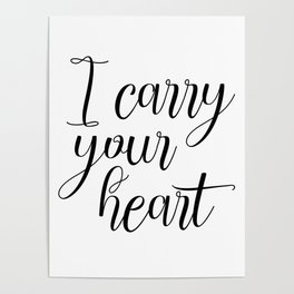 I Carry Your Heart Print, Love Print, Above Bed Art, Inspirational Print, Love Poem Poster