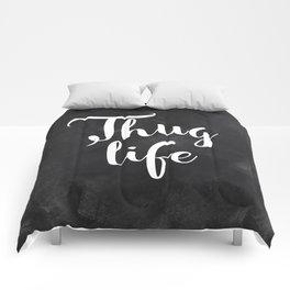 Thug Life - white on black chalkboard Comforters