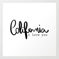 California i love you  Art Print