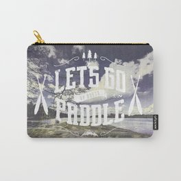 Lets go paddle up north - no borders Carry-All Pouch