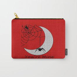 You're mine Carry-All Pouch