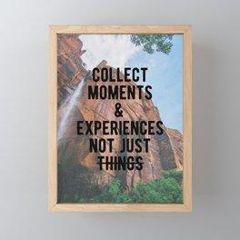 Motivational - Collect Moments Framed Mini Art Print