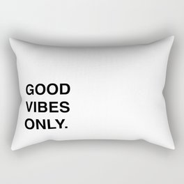 GOOD VIBES ONLY. Rectangular Pillow