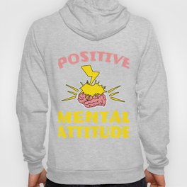 """Stay optimist with this cool and awesome """"Positive Mental Attitude"""" tee design. Makes a unique gift! Hoody"""