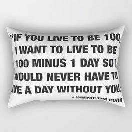 If you live to be 100 Rectangular Pillow