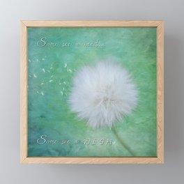 Some See A Wish - Inspirational Art Framed Mini Art Print