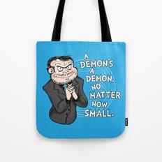 A Demon's A Demon Tote Bag
