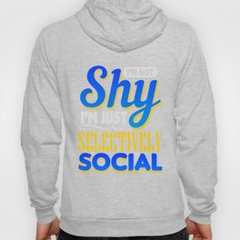 Shy Social Phobia Introverted Gift Hoody
