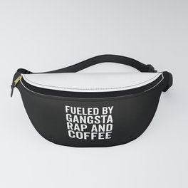Gangsta Rap And Coffee Funny Quote Fanny Pack