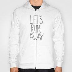 Let's Run Away: Cannon Beach, Oregon Hoody